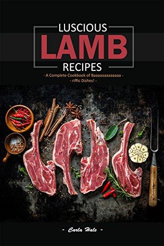 Luscious Lamb Recipes - Carla Hale - Kindle - Free @ Amazon
