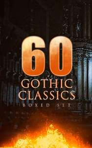 Something For Halloween Perhaps - 60 GOTHIC CLASSICS - Boxed Set:  (Kindle Edition) - Free Download @ Amazon