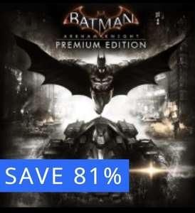 PS4 'Batman: Arkham Knight' Premium Edition. £79.99 reduced to £14.99 @ PSN