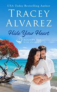 Hide Your Heart: A Small Town Romance -Bounty Bay Series -Book 1(Tracey Alvarez)..Free Kindle Edition @ Amazon