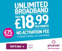 Plusnet Fixed Price Unlimited Broadband £18.99 12 months No activation fee with £75 Cashback - now live @ Plusnet