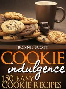 Cookie Indulgence: 150 Easy Cookie Recipes Kindle Edition  - Free Download @ Amazon