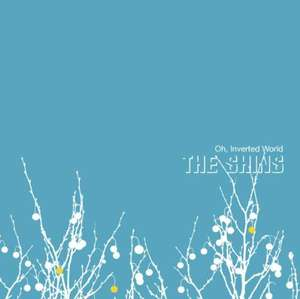 The Shins - Oh, Inverted World [VINYL] - £13.06 delivered @ Amazon (sold and dispatched by musicMagpie)