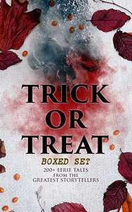 TRICK OR TREAT Boxed Set: 200+ Eerie Tales from the Greatest Storytellers [Kindle Edition]  - Free Download @ Amazon