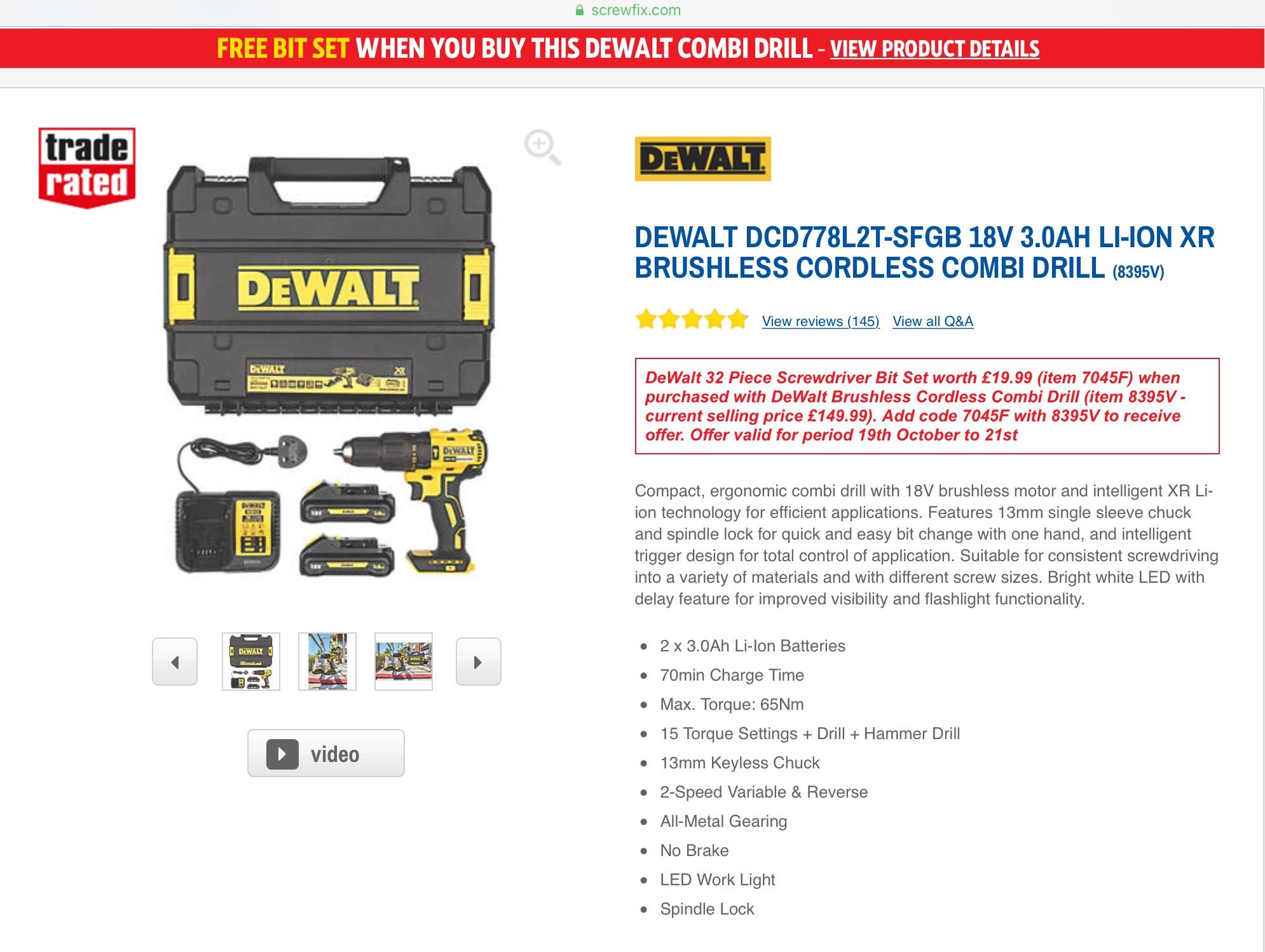 Dewalt DCD778L2T-SFGB 18V 2 x 3.0AH LI-ion Batteries, Free 32 Piece Bit Set, Brushless Combi Drill, Charger & Case £149.99 @ Screwfix C&C