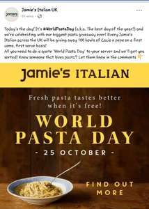 Free bowl of Cacio e pepe at Jamie's Italian. First 100 at each store...