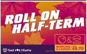 TenPin Half term offer, Bowling and a Burger from £8.70 @ TenPin Bowling
