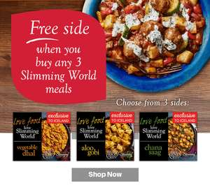 FREE INDIAN SIDE DISH WHEN YOU ORDER 3 SLIMMING WORLD INDIAN DISHES @ ICELAND. **ONLINE** minimum spend £25 ( del £2 / free wys £35)
