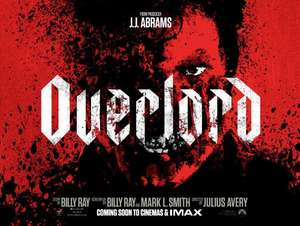 Overlord - Free Cinema Tickets - Sunday 28th October