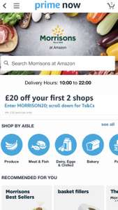 £20 off your first 2 shops @ Morrison's through Prime Now