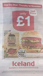 No Bull Burgers x 2 (Vegan)  2 x 113g (226g) for £1.00 from Iceland