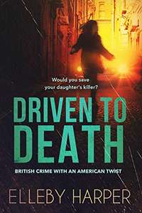 Driven to Death by Ellerby Harper free Kindle book at Amazon
