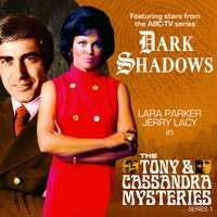 """Free Big Finish Audio Book """"The Mystery of Crucifix Heights', part of the Dark Shadows Tony and Cassandra series"""