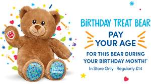 Build a bear - pay your age! From during your birthday month