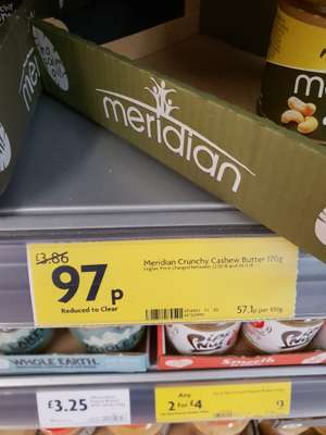 Meridian Crunchy Cashew butter 97p down from £3.86 in store Morrisons Coventry