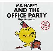 MR Men Books (GROWN UPS) Mr Happy & the Office Party, Little Miss Shy Goes Online Dating, Mr Greedy Eats Clean to Get Lean t The Works £2.40