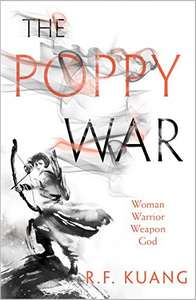 """The Poppy War Kindle Edition """"The best fantasy debut of 2018"""" - Wired. (Audible narration add on only £2.99)"""
