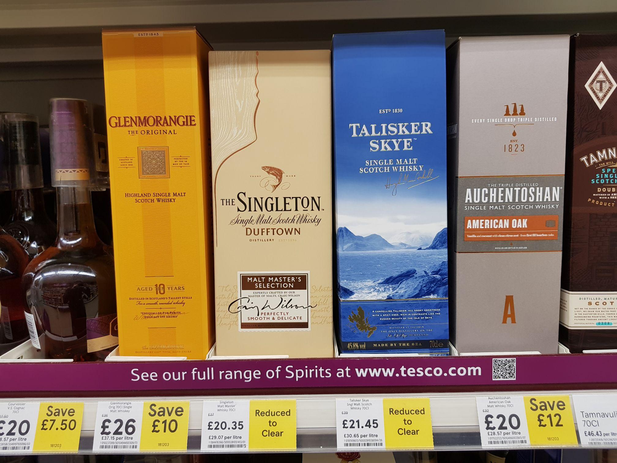 Tesco West St Sheffield; Reduced scotch Whisky - The Singleton £20.35 / Talisker Skye £21.45 / Glenmorangie £26 / Auchentoshan £20 - instore
