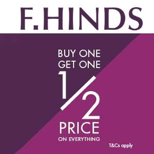Buy One Get One Half Price on Everything at F. Hinds