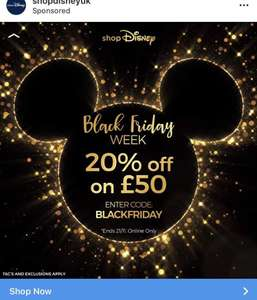 15% off a £40 spend or 20% off a £50 spend online only at ShopDisney UK now until 21/11/18 FULL PRICE AND NON LIMITED EDITIONS ONLY