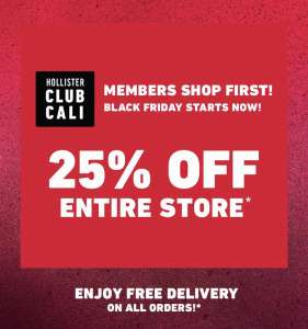 "25% off ""Entire Store"" at Hollister (In store and online)"