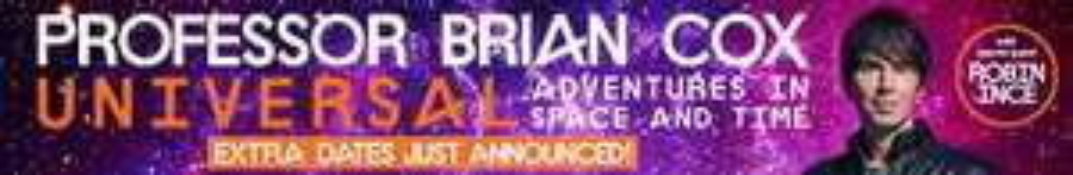 50% Off Professor Brian Cox UK Tour tickets @ TICKETMASTER BLACK FRIDAY sale