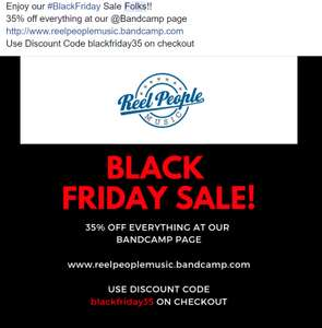 BlackFriday - 35% off everything at Reel People Music Bandcamp Page