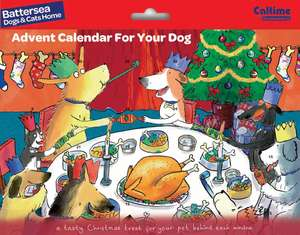 Battersea Dogs & Cats Home For Your Dog / Cat Advent Calendar was £6.99 now £3.50 Buy 1 get 1 Half Price on all items @ Calendar Club