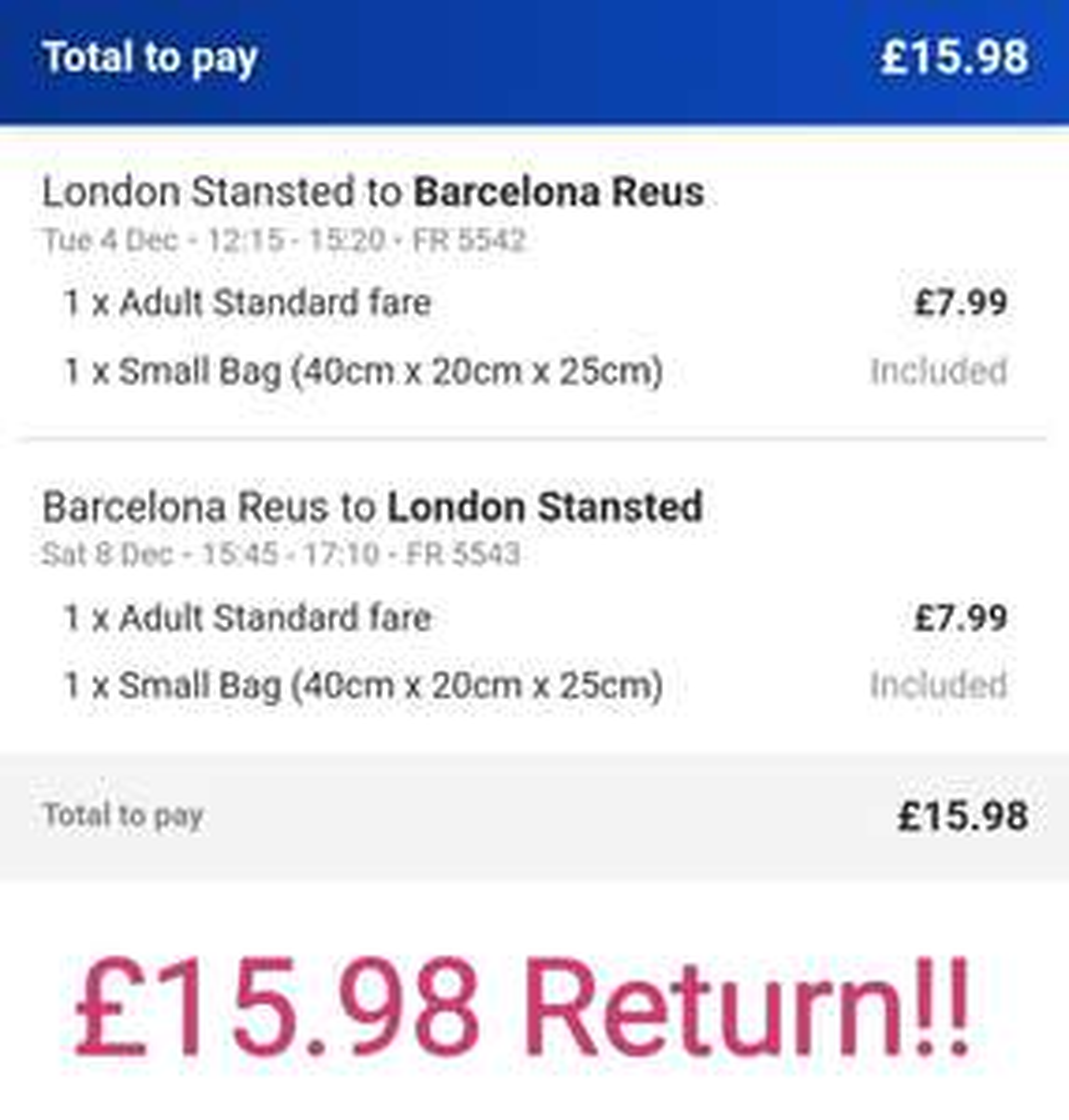 London (Essex, UK) to Reus (Catalonia, Spain) four day return £15.98 at Ryanair