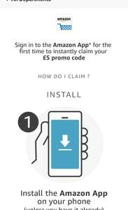 Sign into the Amazon app* for the first time to instantly claim your £5 promo code