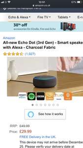 All-new Echo Dot (3rd Gen)  £29.99 was £49.99 cheapest around atm