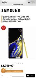 "Free galaxy note 9 when buying a Samsung QE55Q9FNA 55"" 4K Qled £1,799 Martin Dawes"