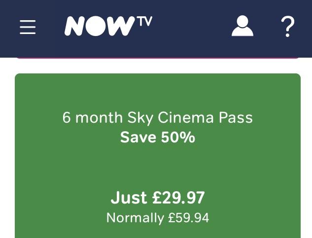 6 months HALF PRICE Sky Cinema at Now TV £29.97