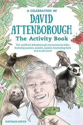 Unofficial David Attenborough Activity Book. £2.99 @ A Good Read