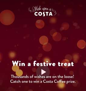 Catch a wish win festive treats or possibly free coffee for a year @ Costa