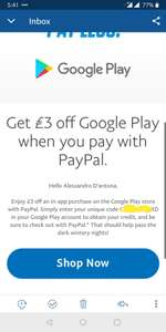 £3 credit when paying by PayPal on Google Play store (account specific)