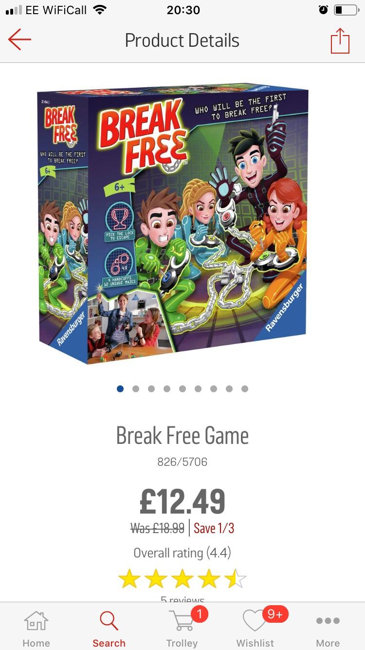 Break free game 12.49 @ argos