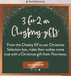 Thornton's offer code stack 3 for 2 on Christmas gifts stacks with 15% off code and free £10 Christmas chocolate box free delivery on £35