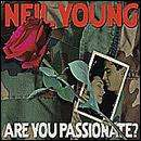 Neil Young  - Are You Passionate CD £2.99 + Free Delivery/Quidco @ HMV