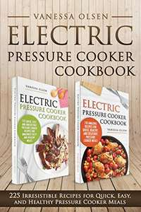 Electric Pressure Cooker Recipes (225) - Kindle - Free @ Amazon.