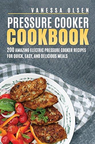 200 Pressure Cooker Recipes - Kindle - Free @ Amazon