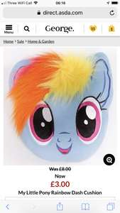 My little pony rainbow dash cushion £3 at ASDA