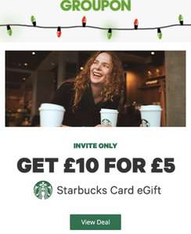 Starbucks get £10 for £5 @ Groupon (Invite only)