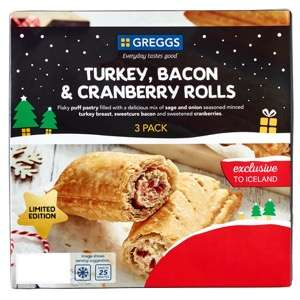 2 packs Greggs 3 Turkey, Bacon & Cranberry Rolls £3 or mix & match 2 Festive Bakes, 3 Steak & Cheese Rolls 2 Bacon & Cheese Wraps @ Iceland