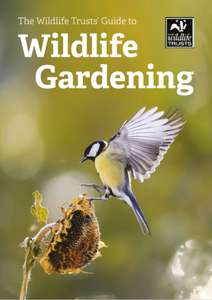 Free Downloadable Guides on Attracting Wildlife To Your Garden @The Wildlife Trust