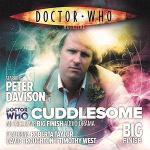 Free Big Finish Doctor Who Audio Book 'Cuddlesome' starring Peter Davidson
