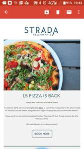 Pizza for just £5.00 through January at Strada restaurants.