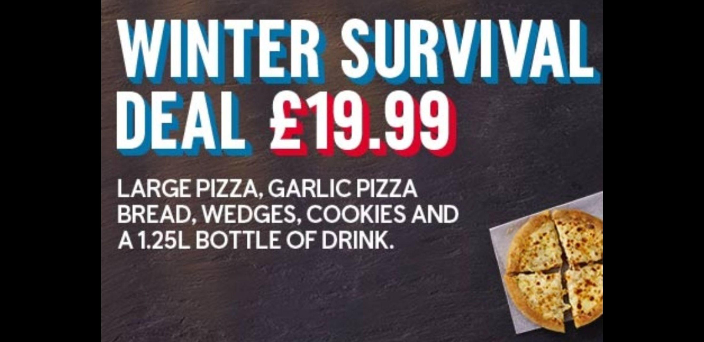 Dominos Winter Survival Deal £19.99 (Normally £25+)