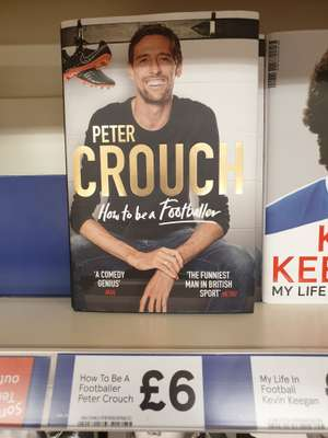 Peter Crouch - How to be a Footballer (Hardback) £6 @ Tesco Cardiff Road Newport