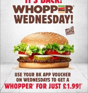 Whopper Wednesday!! £1.99 via app... @ Burger King